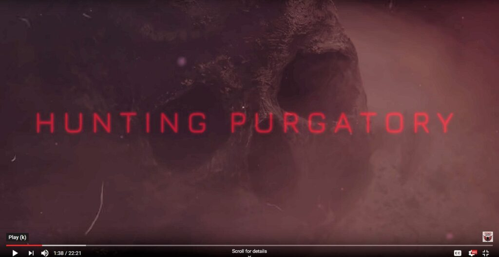 Hunting Purgatory a Mindseed TV series on Youtube