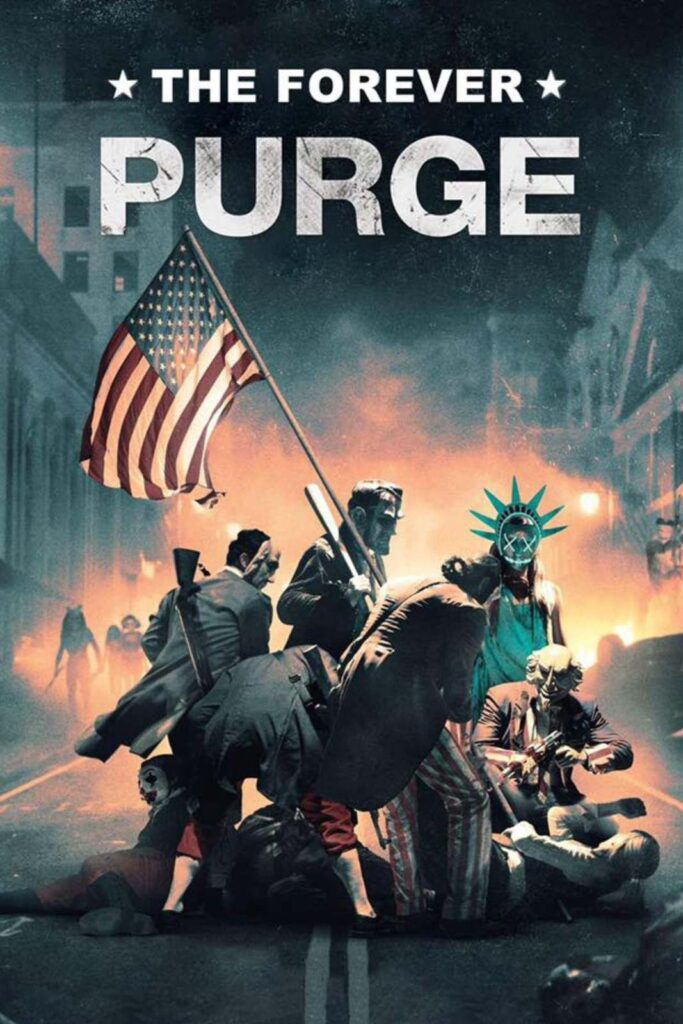 The Forever Purge Movie Poster from Theaters