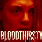 Bloodthirsty 2021 movie review horror facts