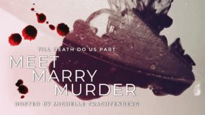 Meet, Marry, Murder