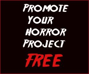Promote your horror project for free
