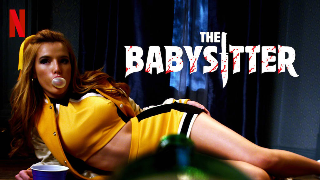 The Babysitter (2017) You may have missed a good one!